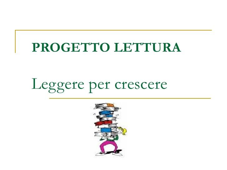 Progetto Leggere Per Crescere Associazione Benessere Bambino